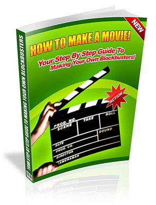 Product picture How to make a movie