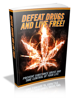 Product picture Defeat Drugs and Live Free
